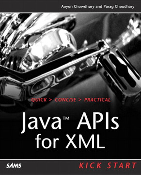 Java™ APIs for XML Kick Start