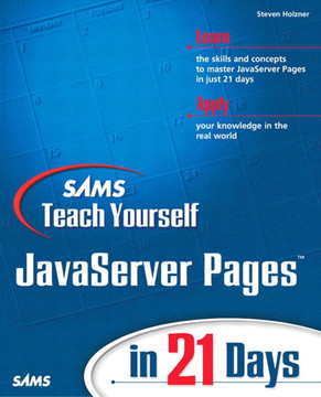 Sams Teach Yourself JavaServer Pages™ in 21 Days