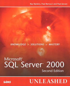 Microsoft® SQL Server™ 2000 Unleashed, Second Edition