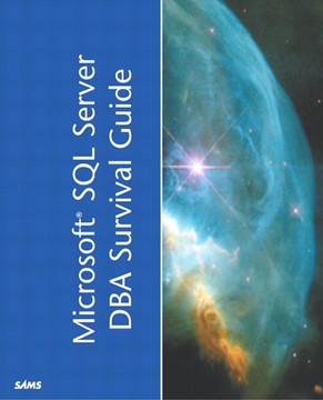 Microsoft® SQL Server™ 2000 DBA Survival Guide, Second Edition