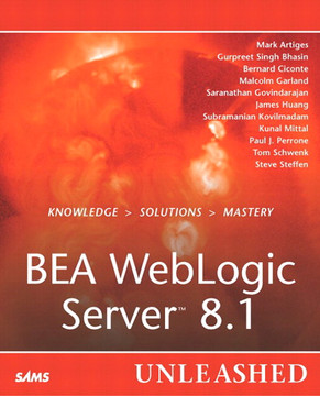 BEA WebLogic Server™ 8.1 Unleashed