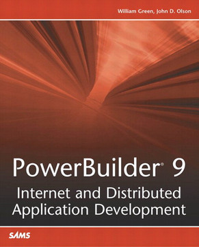 PowerBuilder® 9: Internet and Distributed Application Development
