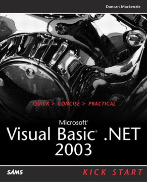 Microsoft® Visual Basic® .NET 2003 Kick Start