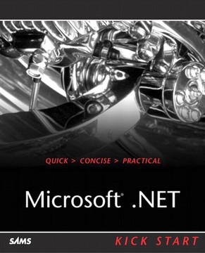 Microsoft® .NET Kick Start