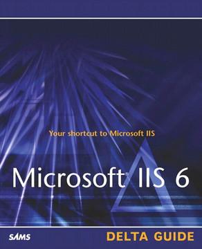 Microsoft® IIS 6 Delta Guide