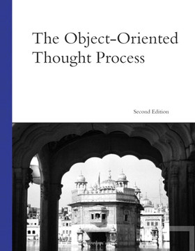 Object-Oriented Thought Process, The, Second Edition