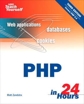 Sams Teach Yourself PHP in 24 Hours, Third Edition