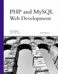 PHP and MySQL Web Development, Third Edition