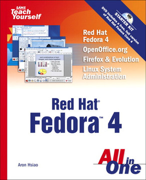 SAMS Teach Yourself Red Hat® Fedora™ 4 Linux® All in One
