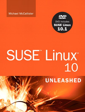 SUSE™ Linux 10 Unleashed
