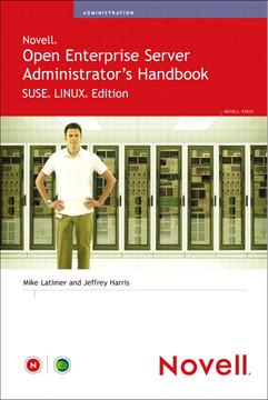 Novell® Open Enterprise Server Administrator's Handbook SUSE® LINUX® Edition