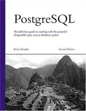 PostgreSQL, Second Edition