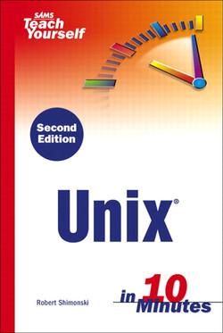SAMS Teach Yourself Unix in 10 Minutes