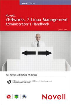 Novell ZENworks 7 Linux Management: Administrator's Handbook
