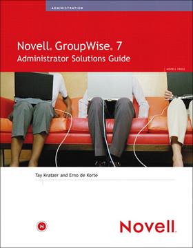 Novell® GroupWise® 7 Administrator Solutions Guide