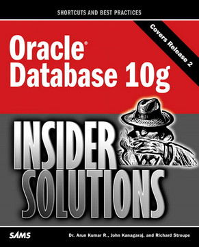 Oracle® Database 10g Insider Solutions