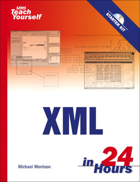 Sams Teach Yourself XML in 24 Hours, Third Edition