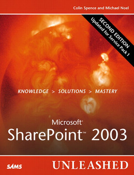 Microsoft® SharePoint™ 2003 Unleashed, Second Edition
