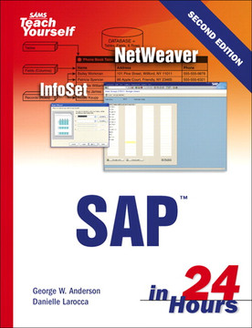 Sams Teach Yourself SAP™ in 24 Hours, Second Edition