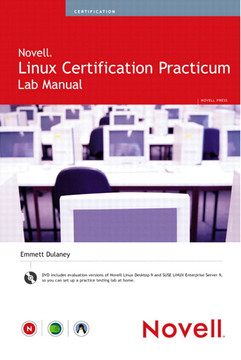 Novell® Linux Certification Practium Lab Manual