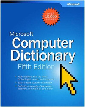 Microsoft® Computer Dictionary