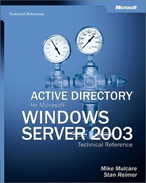 Active Directory® for Microsoft® Windows® Server 2003 Technical Reference