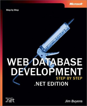 Web Database Development Step by Step .NET Edition, Second Edition
