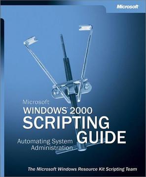 Microsoft® Windows® 2000 Scripting Guide