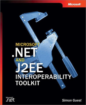Microsoft® .NET and J2EE Interoperability Toolkit