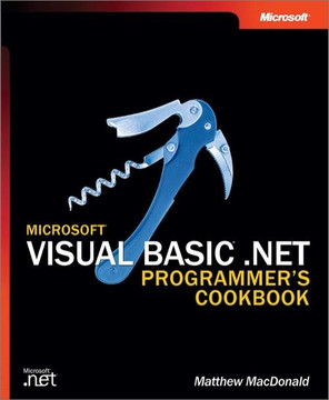Microsoft® Visual Basic® .NET Programmer's Cookbook