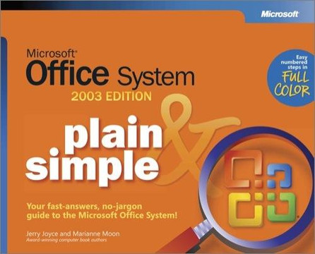Microsoft® Office System Plain & Simple -- 2003 Edition