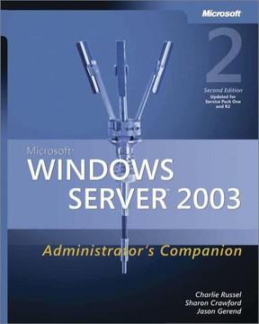 Microsoft® Windows Server™ 2003 Administrator's Companion, 2nd Edition