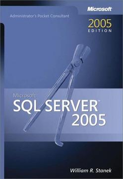 Microsoft® SQL Server™ 2005 Administrator's Pocket Consultant