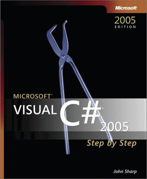Microsoft® Visual C#® 2005 Step by Step