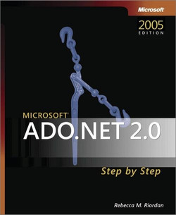 Microsoft® ADO.NET 2.0 Step by Step, 2nd Edition