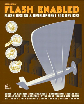 Macromedia® Flash™ Enabled Flash Design and Development for Devices