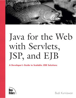 Java for the Web with Servlets, JSP, and EJB: A Developer's Guide to J2EE Solutions