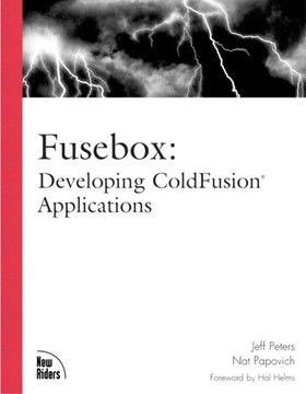 Fusebox: Developing ColdFusion® Applications