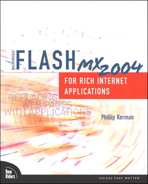 Macromedia® Flash™ MX 2004 for Rich Internet Applications