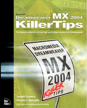 Macromedia® Dreamweaver® MX 2004 Killer Tips