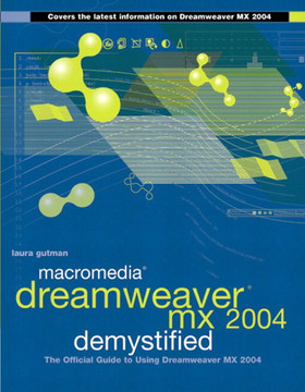 Macromedia® Dreamweaver® MX 2004 Demystified