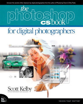 The Photoshop® CS Book for Digital Photographers