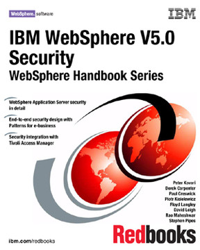 IBM WebSphere V5.0 Security: WebSphere Handbook Series