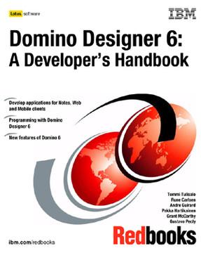 Domino Designer 6: A Developer's Handbook