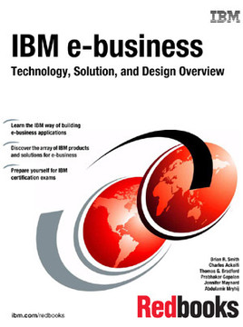 IBM e-business Technology, Solution, and Design Overview