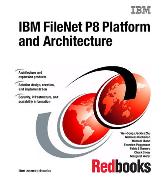 IBM FileNet P8 Platform and Architecture