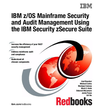 IBM z/OS Mainframe Security and Audit Management Using the IBM Security zSecure Suite