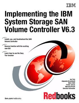 Implementing the IBM System Storage SAN Volume Controller V6.3
