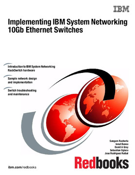 Implementing IBM System Networking 10Gb Ethernet Switches