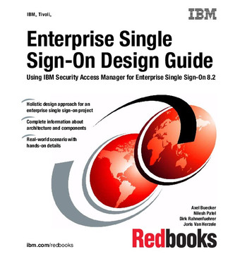 Enterprise Single Sign-On Design Guide Using IBM Security Access Manager for Enterprise Single Sign-On 8.2